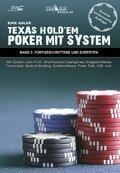 Texas Hold'em Poker mit System: Fortgeschrittene und Experten; 2
