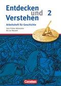 Entdecken und Verstehen, Arbeitsheft für Geschichte, Neubearbeitung: Vom Frühen Mittelalter bis zur Neuzeit; H.2