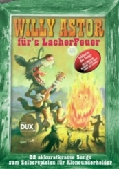 Willy Astor für's Lacher Feuer, Gitarre und Gesang