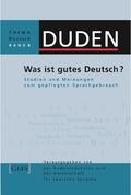 Duden Thema Deutsch: Was ist gutes Deutsch?; Bd.8