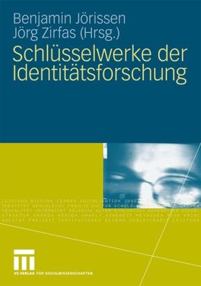 Schlüsselwerke der Identitätsforschung