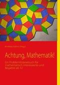 Achtung, Mathematik!