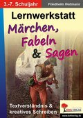 Lernwerkstatt Märchen, Fabeln & Sagen