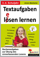 Textaufgaben l(e)ösen lernen, ab 3. Schuljahr