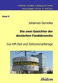Die zwei Gesichter der deutschen Fondsbranche