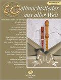 Weihnachtslieder aus aller Welt, für C- und F-Blockflöte solo oder Duett