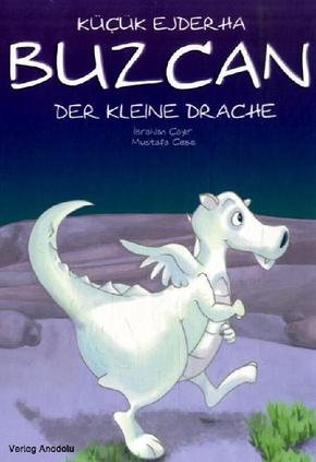 Buzcan, der kleine Drache - Kücük Ejderha Buzcan