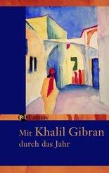 Mit Khalil Gibran durch das Jahr