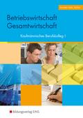 Betriebswirtschaft/Gesamtwirtschaft, Kaufmännisches Berufskolleg I