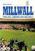 Millwall for Life. Lebenslang Millwall