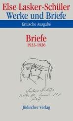 Werke und Briefe, Kritische Ausgabe: Briefe 1933-1936; Bd.9