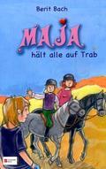 Maja, Band 5; Maja hält alle auf Trab