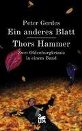 Ein anderes Blatt - Thors Hammer