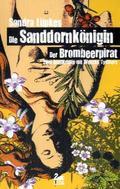 Die Sanddornkönigin - Der Brombeerpirat