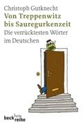 Von Treppenwitz und Sauregurkenzeit