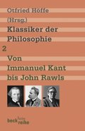 Klassiker der Philosophie, 2 Bde.: Von Immanuel Kant bis John Rawls; Bd.2