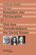 Klassiker der Philosophie, 2 Bde.: Von den Vorsokratikern bis David Hume; Bd.1