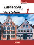 Entdecken und Verstehen, Geschichtsbuch Realschule und Oberschule Niedersachsen, Neubearbeitung: 5./6. Schuljahr, Schülerbuch; Bd.1