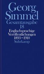 Gesamtausgabe: Englischsprachige Veröffentlichungen 1893-1910; Bd.18
