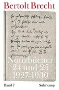 Notizbücher: Notizbücher 24 und 25 (1927-1930); Bd.7
