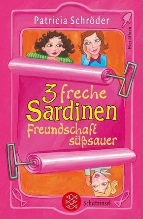 3 freche Sardinen - Freundschaft süßsauer