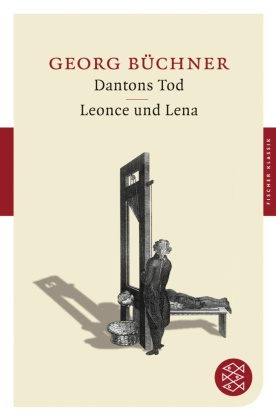 Dantons Tod - Leonce und Lena