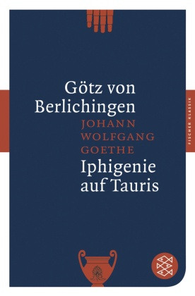 Goethe, Götz / Iphigenie