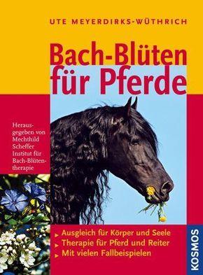 Bach-Blüten für Pferde