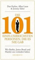 Die 101 einflussreichsten Personen, die es nie gab