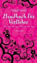 Grotke, Handbuch für Verliebte