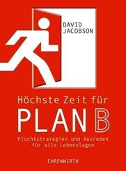 Jacobson, Höchste Zeit für Plan B