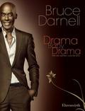 Drama, Baby, Drama