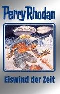 Perry Rhodan - Eiswind der Zeit