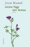 Letzte Tage mit Teresa