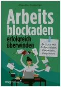 Arbeitsblockaden erfolgreich überwinden