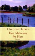 Haines, Das Mädchen im Fluss