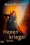 Hexenkrieger - Fantasy-Roman