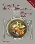 Die Mediterrane Küche, m. CD-ROM