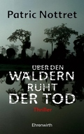 Nottret, Über den Wäldern ruht der Tod