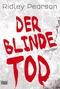 Der blinde Tod