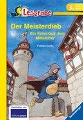 Der Meisterdieb. Ein Krimi aus dem Mittelalter - Leserabe 3. Klasse - Erstlesebuch für Kinder ab 8 Jahren