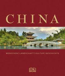 China - Menschen, Landschaft, Kultur, Geschichte