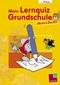 Mein Lernquiz Grundschule 1. Klasse - Mathematik und Deutsch
