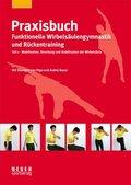 Praxisbuch funktionelle Wirbelsäulengymnastik und Rückentraining - Tl.1
