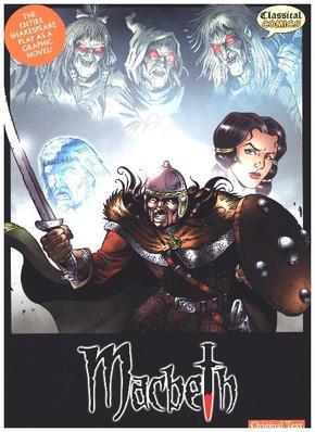 Macbeth, The Graphic Novel (Original Text Version)
