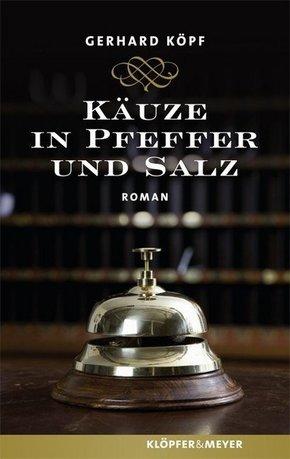 Käuze in Pfeffer und Salz; Roman   ; Deutsch;  -