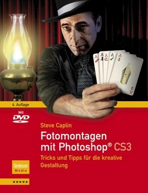Fotomontagen mit Photoshop CS3, m. DVD-ROM