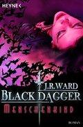 Black Dagger, Menschenkind