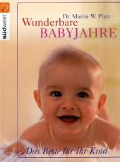 Wunderbare Babyjahre