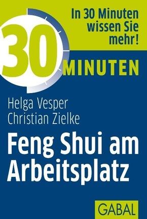 30 Minuten für Feng Shui am Arbeitsplatz